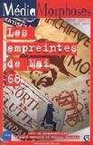 André Gattolin et Thierry Lefebvre - MédiaMorphoses N° Hors-Série, Mai 2 : Les empreintes de Mai 68.