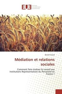 Benoît Girard - Médiation et relations sociales.