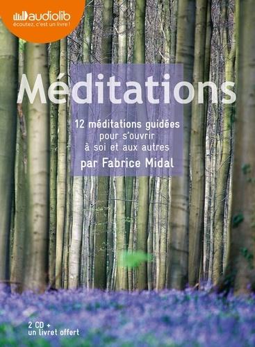 Fabrice Midal - Méditations - 12 méditations guidées pour s'ouvrir à soi et aux autres. 2 CD audio