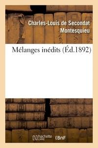 Charles-Louis de Secondat Montesquieu - Mélanges inédits.