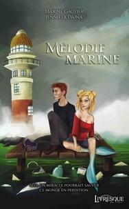 Marine Gautier et Jennifer Daïna - Mélodie marine.