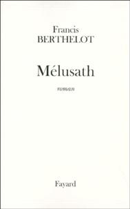 Francis Berthelot - Mélusath.