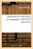Eugène Nicolas - Memento du vétérinaire en campagne, 1914-1915.