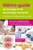 Pascal Hallouët et Anne Borry - Mémo-guide de biologie et de physiologie humaines - Les fiches indispensables.