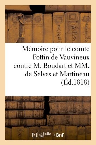 Hachette BNF - Mémoire à la chambre des avoués de la cour royale pour le comte Pottin de Vauvineux.