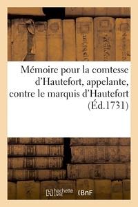 Aubry - Mémoire pour la comtesse d'Hautefort, appelante, contre le marquis d'Hautefort, Pierre Mandeix,.