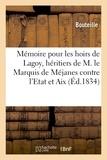Bouteille - Mémoire pour les hoirs de Lagoy, héritiers de M. le Marquis de Méjanes.