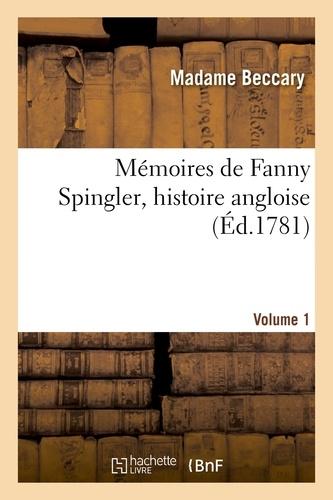 Hachette BNF - Mémoires de Fanny Spingle, histoire angloise. Volume 1.