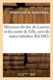 Alexandre de Tilly - Mémoires du duc de Lauzun et du comte de Tilly. suivi de notes intitulées.