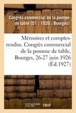 Commercial de la pomme de tabl Congrès - Mémoires et comptes-rendus. Congrès commercial de la pomme de table, Bourges, 26-27 juin 1926.