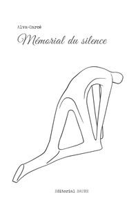 François Alvarez - Mémorial du silence.