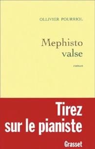 Ollivier Pourriol - Mephisto valse.