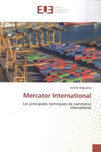 Achille Djeguema - Mercator International - Les principales techniques de commerce international.