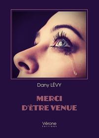 Daniel Levy - Merci d'être venue.