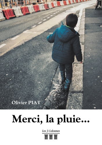 Olivier Piat - Merci, la pluie....