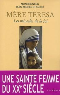 Jean-Michel Di Falco - Mère Teresa - Les miracles de la foi.
