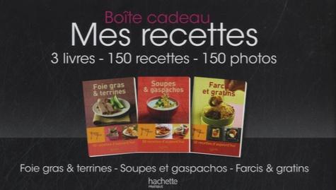 Hachette - Mes recettes - 3 volumes : Foie gras & terrines ; Soupes & gaspachos ; Farcis et gratins.
