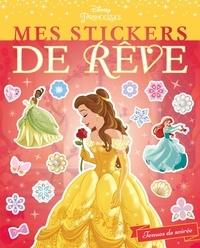 Hachette - Mes stickers de rêve Disney Princesses.