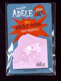 Mr Tan - Mes sticky notes Mortelle Adèle - Trop mortel !.