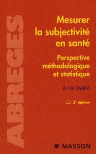 Bruno Falissard - Mesurer la subjectivité en santé - Perspective méthodologique et statistique.