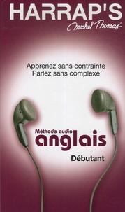 Michel Thomas - Méthode audio anglais Débutant - CD audio.