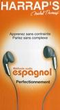 Michel Thomas - Méthode audio espagnol Perfectionnement - 4 CD audio.