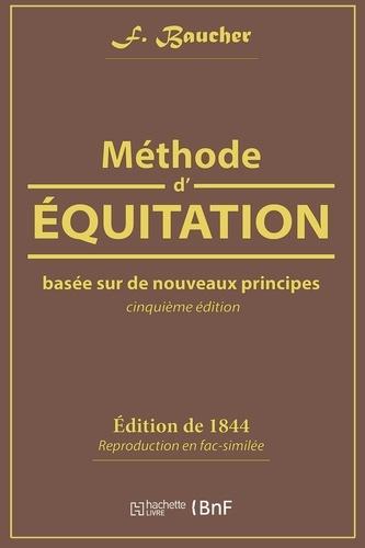 F. Baucher - Méthode d'équitation basée sur de nouveaux principes.