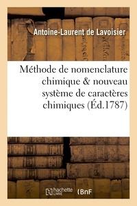 Antoine-Laurent de Lavoisier - Méthode de nomenclature chimique proposée par MM. de Morveau, Lavoisier, Bertholet.