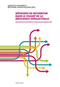 Geneviève Petitpierre - Méthodes de recherche dans le champ de la déficience intellectuelle - Nouvelles postures et nouvelles modalités.