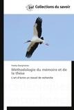 Fweley Diangitukwa - Méthodologie du mémoire et de la thèse - L'art d'écrire un travail de recherche.