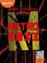 Dmitry Glukhovsky - Métro 2033. 3 CD audio MP3