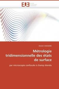 Métrologie tridimensionnelle des états de surface par microscopie confocale à champ étendu.pdf