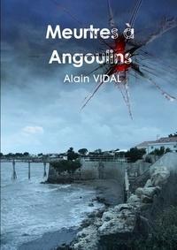 Alain Vidal - Meurtres a Angoulins.