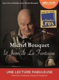 Jean de La Fontaine - Michel Bouquet lit Jean de La Fontaine - Sélection de Fables et extrait du Songe de Vaux. 1 CD audio