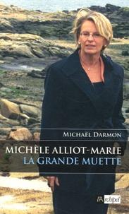 Michaël Darmon - Michèle Alliot-Marie - La grande muette.