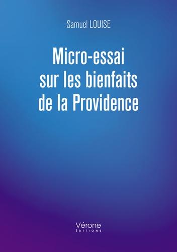 Samuel Louise - Micro-essai sur les bienfaits de la Providence.