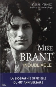 Pierre Pernez - Mike Brant inoubliable.
