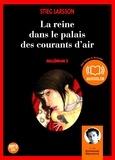 Stieg Larsson - Millénium Tome 3 : La reine dans le palais des courants d'air. 2 CD audio MP3