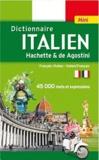 Hachette et  De Agostini - Mini dictionnaire Hachette & de Agostini français-italien et italien-français.