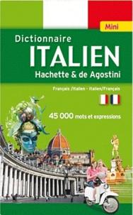 Télécharger des livres audio Google Mini dictionnaire Hachette & de Agostini français-italien et italien-français (Litterature Francaise) par Hachette, De Agostini 9782012814882