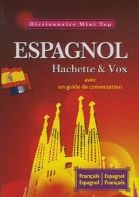Hachette - Mini dictionnnaire français-espagnol et espagnol-français Hachette et Vox.