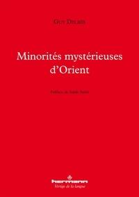Guy Delbès - Minorités mystérieuses d'Orient.