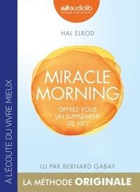 Miracle Morning - Offrez-vous un supplément de vie!.pdf