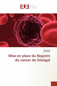 Mise en place du registre du cancer du Sénégal.pdf