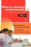 Jacqueline Gassier et M Bénazet - Mises en situation professionnelle Auxiliaire de Puériculture - Modules 1 & 3.