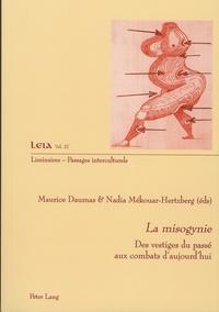 Maurice Daumas et Nadia Mékouar-Hertzberg - Misogynie - Des vestiges du passé aux combats d'aujourd'hui.