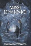 F-V Syam - Missi Dominici - Les envoyés du maître.