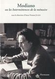 Anne-Yvonne Julien - Modiano ou Les Intermittences de la mémoire.