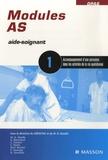GERACFAS et Marie-Odile Rioufol - Module 1 - Accompagnement d'une personne dans les activités de la vie quotidienne.