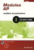 CEEPAME - Modules AP, Auxiliaire de Puériculture - Module 3, les soins à l'enfant.